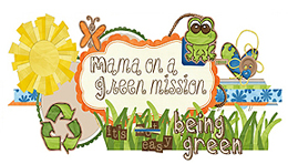 Mama on a Green Mission little trendstar Press